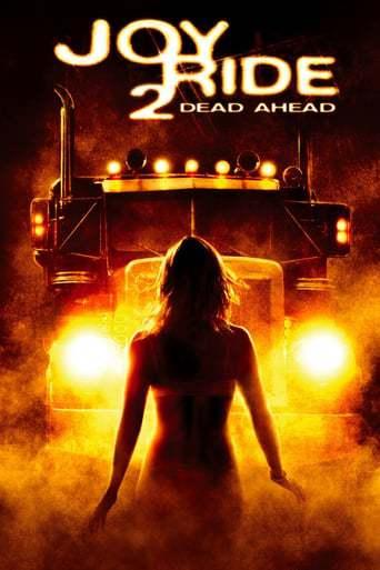 Joy Ride 2: Dead Ahead (2008)