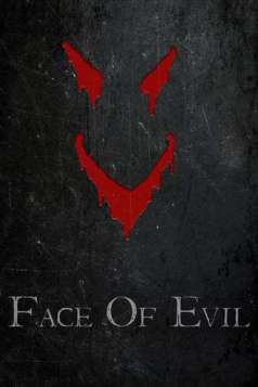 Face of Evil (2018)