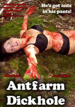 Antfarm Dickhole (2011)