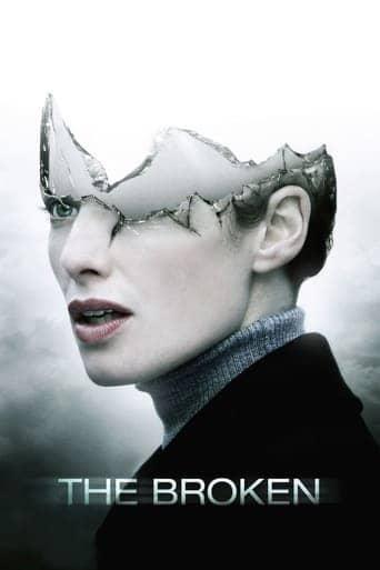 The Broken (2008)