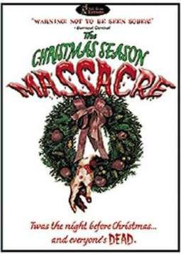 The Christmas Season Massacre (2001)