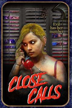 Close Calls (2017)