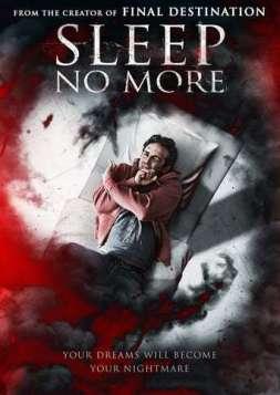 Sleep No More (2018)