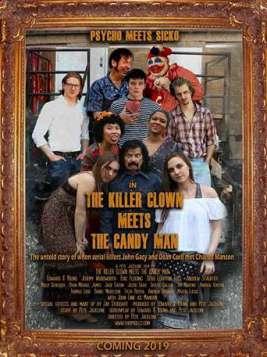 The Killer Clown Meets The Candy Man (2019)
