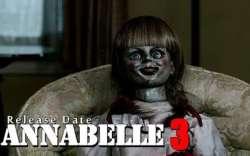 'Annabelle 3' Gets Earlier Release Date