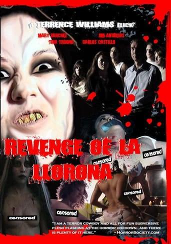 Revenge of La Llorona (2006)