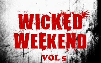 Wicked Weekend Vol 5