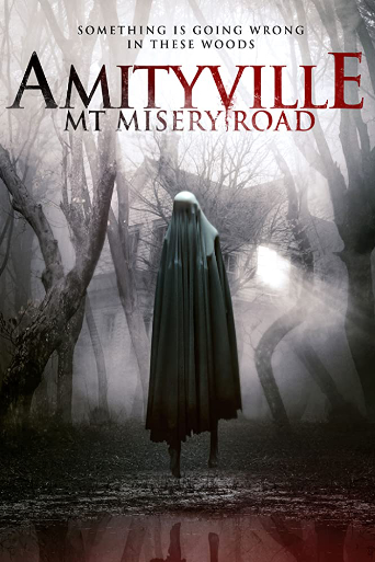 Amityville: Mt Misery Road (2018)