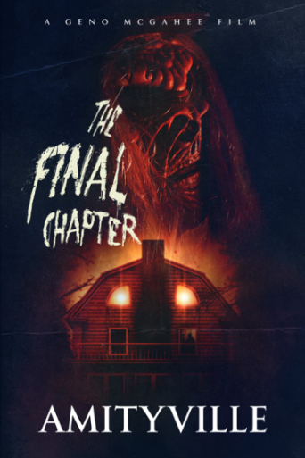 Amityville The Final Chapter (2015)