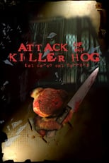 Attack of the Killer Hog (2003)