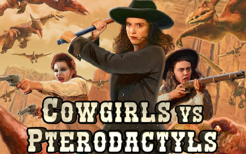 Cowgirls Vs. Pterodactyls (2021) FIRST LOOK
