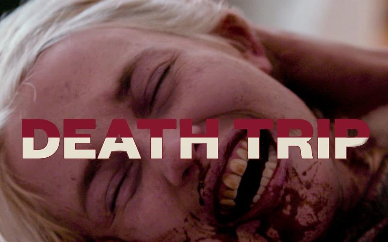 Death Trip (2021) FIRST LOOK