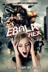 Ebola Rex (2021)