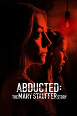 Abducted: The Mary Stauffer Story (2019)