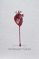 An Unquiet Grave (2020)