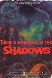 Theres Something in the Shadows (2021)