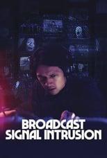 Broadcast Signal Intrusion (2021)