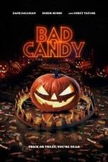 Bad Candy (2021)