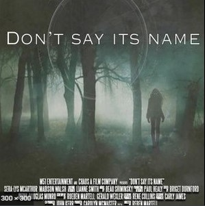 Dont Say Its Name (2021)