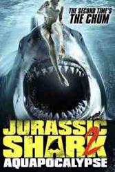 Jurassic Shark: Aquapocalypse (2021)