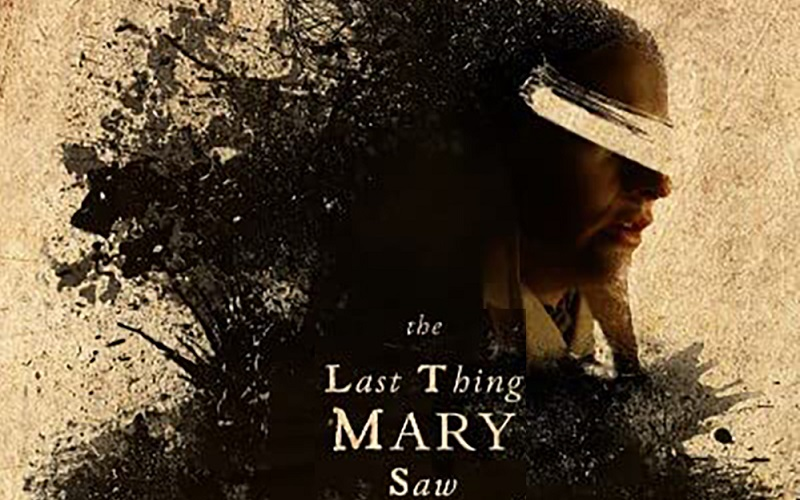 The Last Thing Mary Saw (2021) Review