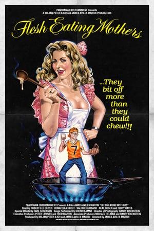Flesh Eating Mothers (1988)