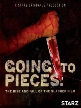 Going to Pieces: The Rise and Fall of the Slasher Film (2006)