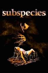 Subspecies (1991)