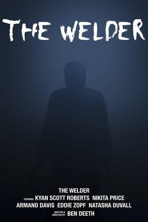 The Welder (2015)