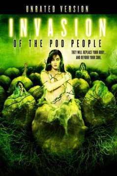 Invasion of the Pod People (2007)