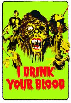 I Drink Your Blood (1970)