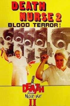 Death Nurse 2 (1988)