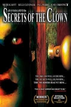 Secrets of the Clown (2007)