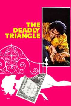 The Deadly Triangle (1973)