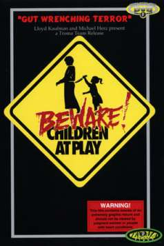 Beware: Children At Play (1989)