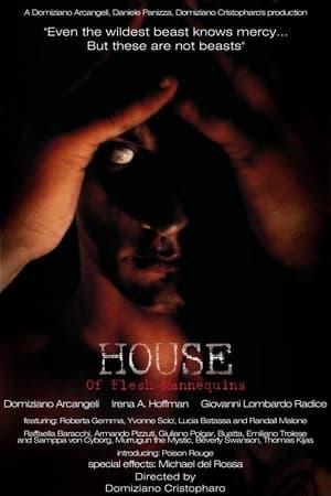 House of Flesh Mannequins (2009)