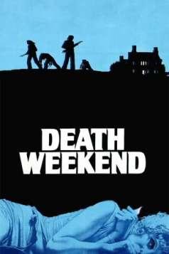 Death Weekend (1976)