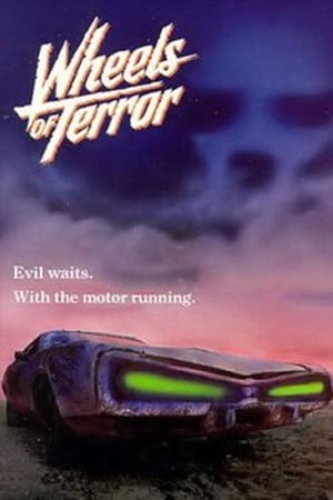 Wheels of Terror (1990) Full Movie