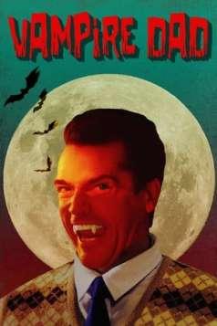 Vampire Dad (2018)