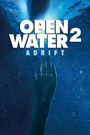 Open Water 2: Adrift (2006)