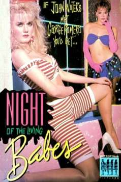 Night of the Living Babes (1987)