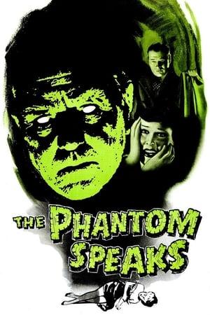 The Phantom Speaks (1945)
