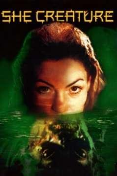 Mermaid Chronicles Part 1: She Creature (2001)