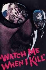 Watch Me When I Kill (1977)