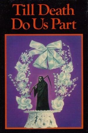 Till Death Do Us Part (1982)