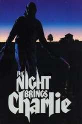 The Night Brings Charlie (1990)