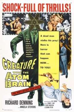 Creature with the Atom Brain (1955)