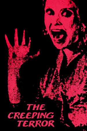 The Creeping Terror (1964)