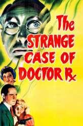 The Strange Case of Doctor Rx (1942)
