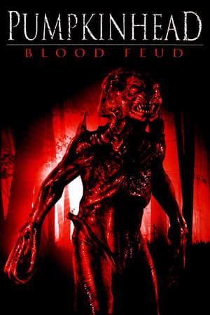 Pumpkinhead IV: Blood Feud (2007)